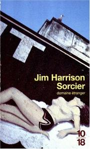 Cover of: Sorcier by Jim Harrison