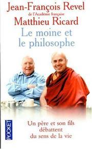 Le moine et le philosophe_J-F. Revel et Matthieu Ricard_livre