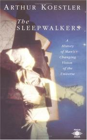 Cover of: Sleep walkers by Arthur Koestler