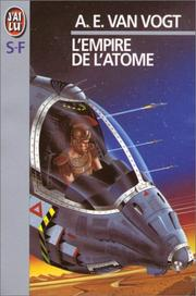 Cover of: L'empire de l'atome by A. E. van Vogt