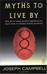 Cover of: Myths to live by by Joseph Campbell
