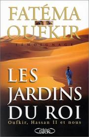 Cover of: Les jardins du roi by Fatéma Oufkir