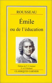 emile, or on education, written by jean-jacques rousseau (1762)