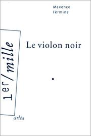 Cover of: Le Violon noir by Maxence Fermine