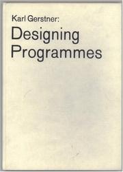 Cover of: Designing programmes by Karl Gerstner