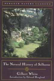 Cover of: The natural history of Selborne by White, Gilbert