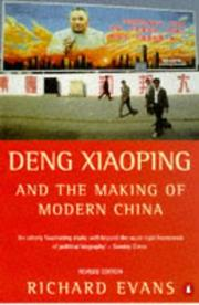 Cover of: Deng Xiaoping and the making of modern China by Evans, Richard