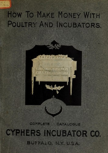 Seventh annual cataloge of Cyphers Incubator Company by Cyphers Incubator Company