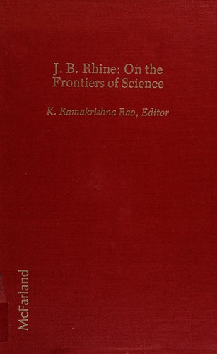 J.B. Rhine, on the frontiers of science by K. Ramakrishna Rao, editor.