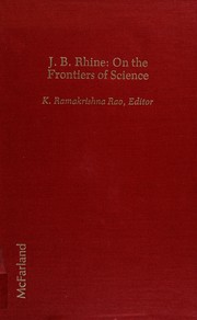 Cover of: J.B. Rhine, on the frontiers of science | K. Ramakrishna Rao, editor.