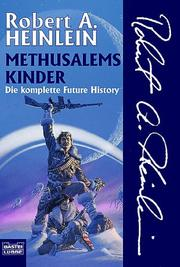 Cover of: Methusalems Kinder. Die komplette Future History