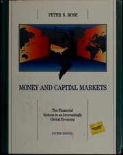Cover of: Money and capital markets | Peter S. Rose