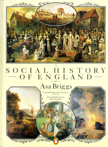 A social history of England by Asa Briggs