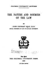 Cover of: The nature and sources of the law | John Chipman Gray
