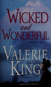 Wicked and wonderful