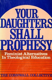 Your daughters shall prophesy by Cornwall Collective.