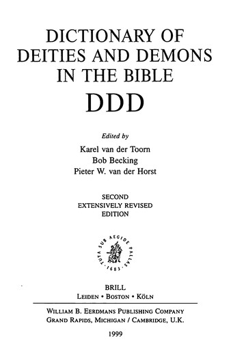 Dictionary of Deities and Demons in the Bible by