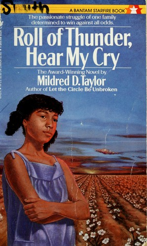 Roll of Thunder, Hear me Cry by Mildred D. Taylor