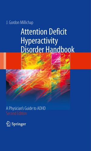 Attention deficit hyperactivity disorder handbook by J. Gordon Millichap