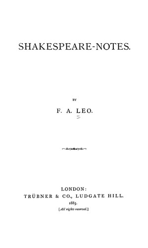 Shakespeare-notes by F. A. Leo
