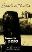 Cover of: Towards Zero