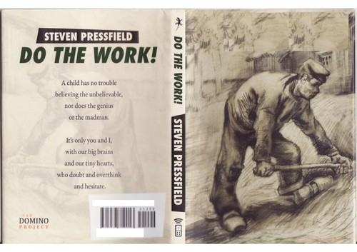 Do the work! by Steven Pressfield
