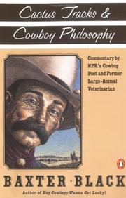 Cover of: Cactus Tracks and Cowboy Philosophy | Baxter F. Black