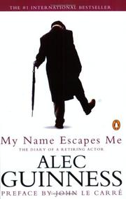 Cover of: My Name Escapes Me | Alec Guinness