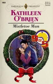 Mistletoe Man ( 9 - 5/Christmas)