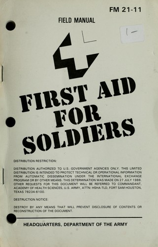First aid for soldiers by United States Department of the Army