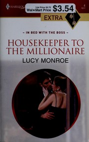 Housekeeper To The Millionaire (Harlequin Presents Extra (Unnumbered))