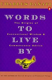 Cover of: Words to live by: the origins of conventional wisdom and commonsense advice
