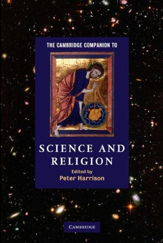 The Cambridge companion to science and religion by Harrison, Peter
