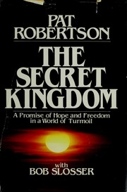 Cover of: The secret kingdom | Pat Robertson