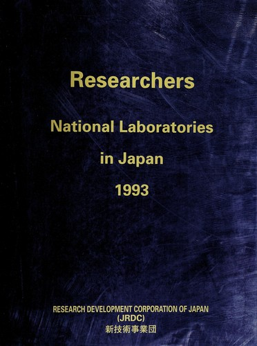 Researchers, national laboratories in Japan, 1993 by Shin Gijutsu Kaihatsu Jigyōdan (Japan)