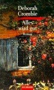 Cover of: Alles wird gut. Roman