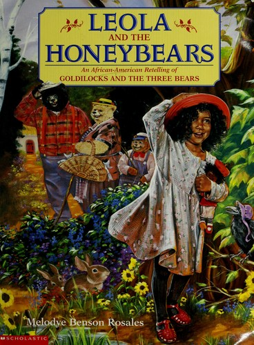 Leola and the honeybears by Melodye Rosales