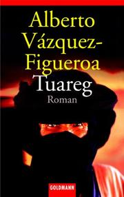 Cover of: Tuareg. Roman