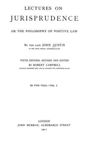 Lectures on jurisprudence by Austin, John
