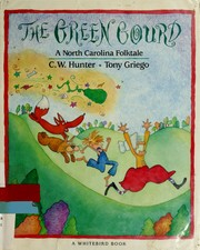 Cover of: The green gourd | C. W. Hunter