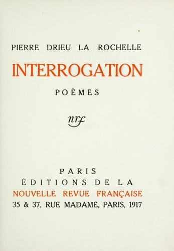 Interrogation by Pierre Drieu La Rochelle
