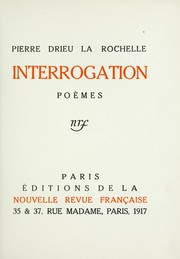 Cover of: Interrogation | Pierre Drieu La Rochelle