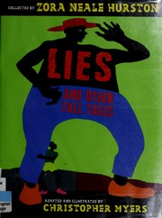 Cover of: Lies and other tall tales | Christopher Myers