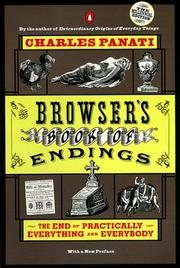 Cover of: The Browser's Book of Endings: The End of Practically Everything and Everybody