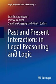 Cover of: Past and Present Interactions in Legal Reasoning and Logic