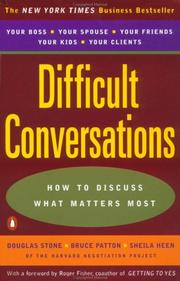 Cover of: Difficult Conversations: How to Discuss what Matters Most