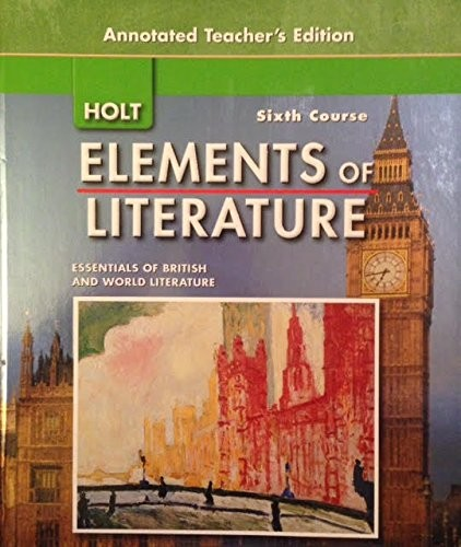 Holt Elements of Literature 6th Course Essentials of British and World Literature by Beers and Odell