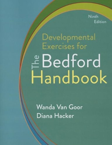 Developmental Exercises for The Bedford Handbook by Diana Hacker, Nancy Sommers