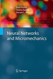 Cover of: Neural Networks and Micromechanics | Ernst Kussul, Tatiana Baidyk, Donald C. Wunsch