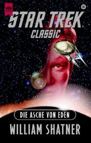 Cover of: Star Trek Classic. Die Asche von Eden.